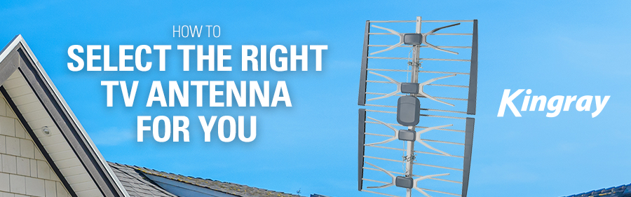 Selecting The Right TV Antenna